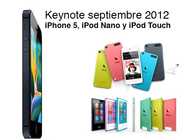 Keynote de Apple, iPhone 5 y nuevos iPod