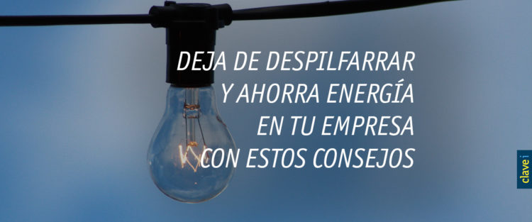 Ahorrar energía en la empresa