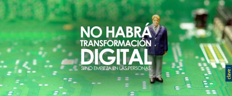 Sin las personas, no habrá transformación digital