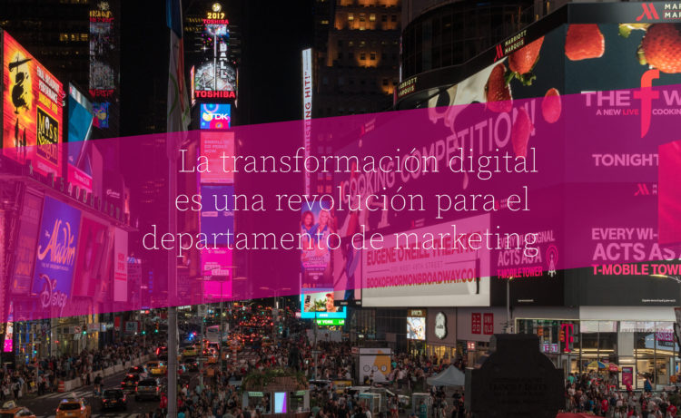 Transformación digital y marketing